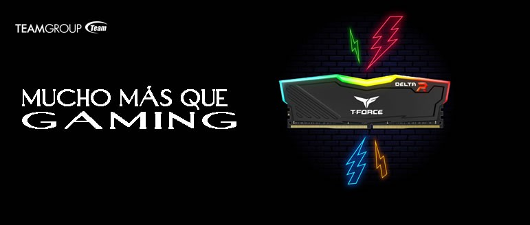 TEAMGRROUP, mucho mas que GAMING!